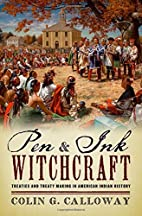 Pen and Ink Witchcraft: Treaties and Treaty…