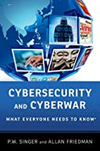 Cybersecurity and Cyberwar: What Everyone…