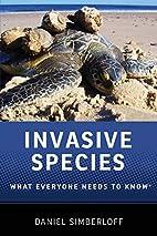 Invasive Species: What Everyone Needs to…