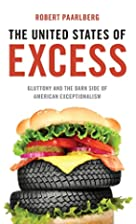 The United States of Excess: Gluttony and…