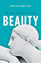 Beauty: The Fortunes of an Ancient Greek…