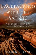 Backpacking with the Saints: Wilderness…