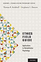 Ethics Field Guide: Applications to…