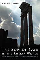The Son of God in the Roman World: Divine…