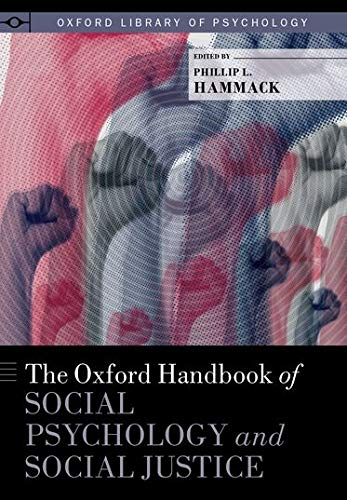 the-oxford-handbook-of-social-psychology-and-social-justice-oxford-library-of-psychology