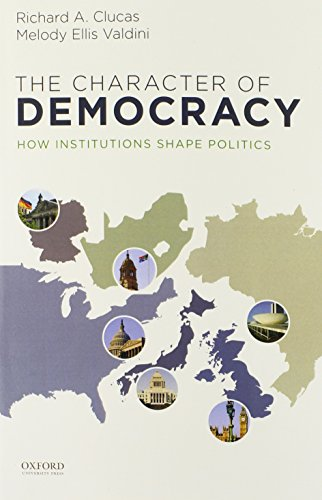 the-character-of-democracy-how-institutions-shape-politics