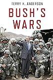 H. Anderson, Terry: Bush's Wars