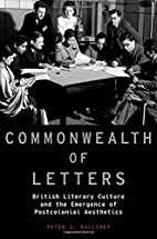 Commonwealth of Letters: British Literary…
