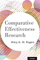Comparative Effectiveness Research by Mary…