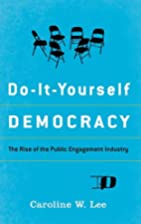Do-It-Yourself Democracy: The Rise of the…