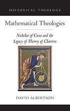 Mathematical Theologies: Nicholas of Cusa…