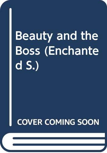 Good - Beauty and the Boss (Enchanted) - Gordon, Lucy - Mills & Boon