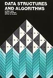 Aho, Alfred V.: Data Structures and Algorithms