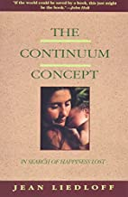 The Continuum Concept: In Search of…