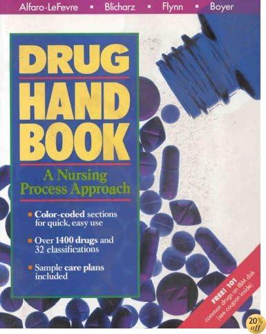 Drug Handbook: A Nursing Process Approach