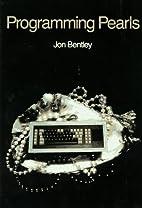 Programming pearls by Jon Louis Bentley