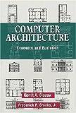 Blaauw, Gerrit A.: Computer Architecture: Concepts and Evolution 2-Volume Set
