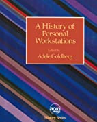 A History of Personal Workstations by Adele…