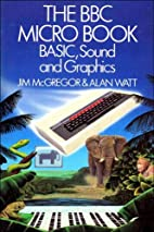 The BBC Micro book : BASIC, sound and…