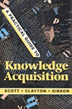 A Practical Guide to Knowledge Acquisition…