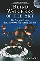 Blind Watchers of the Sky: The People and…
