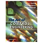 The Art of Control Engineering by Ken Dutton