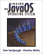 Inside the JavaOS(TM) Operating System by…