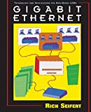 Seifert, Rich: Gigabit Ethernet: Technology and Applications for High-Speed Lans