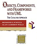 D&#39;Souza, Desmond Francis: Objects, Components, and Frameworks With Uml: The Catalysis Approach