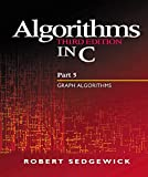 Sedgewick, Robert: Algorithms in C, Part 5: Graph Algorithms (3rd Edition) (Pt.5)