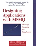 Designing Applications with MSMQ: Message…