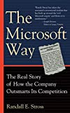 Stross, Randall E.: The Microsoft Way: The Real Story of How the Company Outsmarts Its Competition