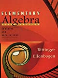 Bittinger, Marvin L.: Elementary Algebra: Concepts and Applications