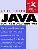 Smith, Dori: Java for the World Wide Web (Visual QuickStart Guide)