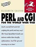 Castro, Elizabeth: Perl and CGI for the World Wide Web (Visual QuickStart Guide)
