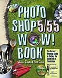 Dayton, Linnea: The Photoshop 5/5.5 Wow! Book (5th Edition)