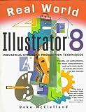 McClelland, Deke: Real World Illustrator 8 (2nd Edition)