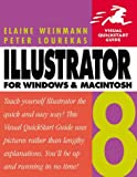 Lourekas, Peter: Illustrator 8 for Macintosh and Windows: Visual Quickstart Guide