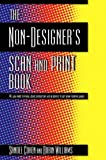 Williams, Robin C.: The Non-Designer's Scan and Print Book