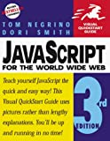 Negrino, Tom: JavaScript for the World Wide Web, Third Edition (Visual QuickStart Guide)