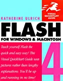 Ulrich, Katherine: Flash 4 for Windows and Macintosh