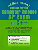 Horwitz, Susan: Addison-Wesley's Review for the Computer Science Ap Exam in C++