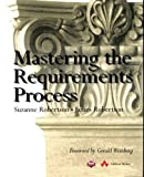 Robertson, Suzanne: Mastering the Requirements Process
