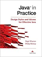 Java(tm) in Practice: Design Styles and…