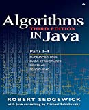 Sedgewick, Robert: Algorithms in Java: Parts 1 -4  Fundamentals Data Structures Sorting Searching