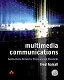 Halsall, Fred: Multimedia Communications: Applications, Networks, Protocols and Standards