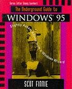 The Underground Guide to Windows 95:…