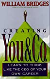 Bridges, William: Creating You & Co