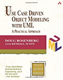 Scott, Kendall: Use Case Driven Object Modeling With Uml: A Practical Approach