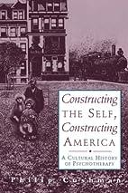 Constructing The Self, Constructing America:…